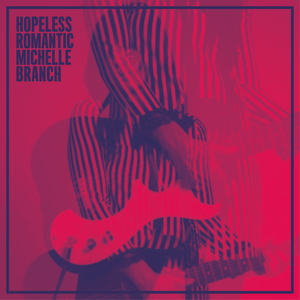 Michelle_Branch_-_Hopeless_Romantic_(Official_Album_Cover)